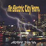 The Electric City Horns Before You Go