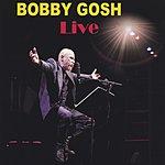Bobby Gosh Live