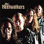 The Heelwalkers The Heelwalkers