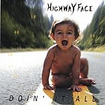 Highway Face Doin' It All