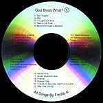Freddy K God Bless What?(1)