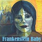 Phil Hammon Frankenstein Baby