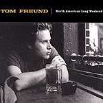 Tom Freund North American Long Weekend