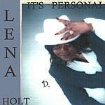 Lena D. Holt It's Personal