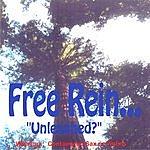 Free Rein Free Rein Unleashed?