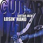 Guitar Jack Losin' Hand