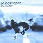 Paul Helfrich Mindscapes