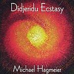 Michael Hagmeier Didjeridu Ecstasy