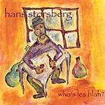Hans Storsberg Who's Les Blah?