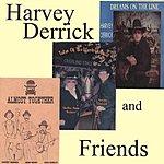 Harvey Derrick Harvey Derrick And Friends