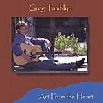 Greg Tamblyn Art From The Heart