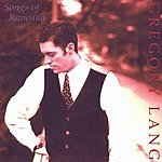 Gregory Lang Songs Of Ravenna