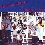 Freddie Brown Freddie Brown & Night Crow
