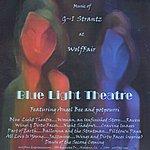 G-I Strantz Blue Light Theatre