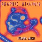 Graphic Recliner Strange Arson