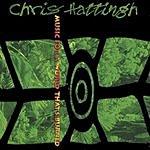 Chris Hattingh Music For A World That's Burned