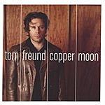 Tom Freund Copper Moon