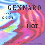 Gennaro Gennaro... From Cool To Hot