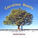 Harold Morton Carolina Roots