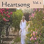 Christie Forester Heartsong, Vol.2