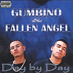 Gumbino & Fallen Angel Day By Day (Parental Advisory)