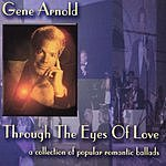 Gene Arnold Through The Eyes Of Love