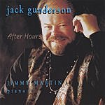 Jack Gunderson After Hours
