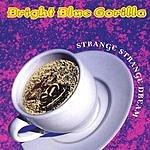Bright Blue Gorilla Strange Strange Dream