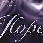 Gretchen Harris Hope For Tomorrow