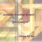 Jon Gaugert Acoustic Worship Project