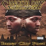 Gangsta Dre Inner City Poet (Parental Advisory)