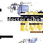 Doctor Echo Doctor Echo