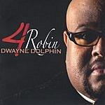 Dwayne Dolphin 4 Robin