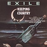 Exile Keeping It Country
