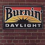 Burnin' Daylight Burnin' Daylight