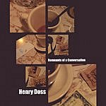 Henry Doss Remnants Of A Conversation