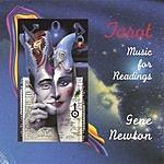 Gene Newton Tarot: Music For Readings