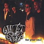 Ghost For Your Soul