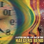 Haegers Bend A Letter For The Last Day In Time