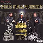 The Franchize You Luv That (Parental Advisory)