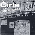 The Girls Live At The Rathskeller 5.17.1979