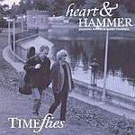 Heart & Hammer Time Flies