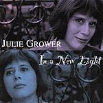 Julie Grower In A New Light