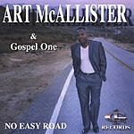 Art McAllister & Gospel One No Easy Road