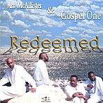 Art McAllister & Gospel One Redeemed