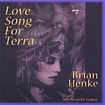 Brian Henke Love Song For Terra
