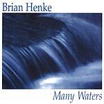 Brian Henke Many Waters