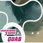 Handsome 3some Quab