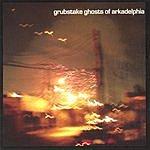 Grubstake Ghosts Of Arkadelphia