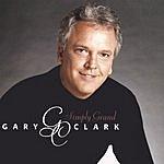 Gary Clark Simply Grand